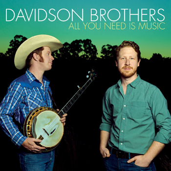 Davidson Brothers, All You Need is Music