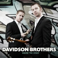 Davidson Brothers, Here To Stay