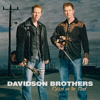 Davidson Brothers, Raised on the Road